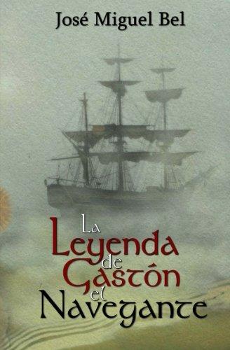 La Leyenda de Gastón el Navegante