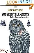 #6: Superintelligence: Paths, Dangers, Strategies