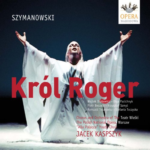 Król Roger (King Roger), Op. 46: Act II: The Inner Courtyard of the Palace - Introduction: Niepokoj bladych gwiazd (How Pale the Stars Shine) (Roger, Chorus, Edirisi)
