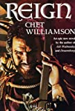 Reign (0913165565) by Williamson, Chet