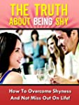 The Truth About Being Shy - How To Ov...