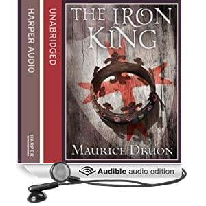 The Iron King: The Accursed Kings, Book 1 (Unabridged)