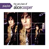 Playlist: The Very Best of Alice Cooper Alice Cooper