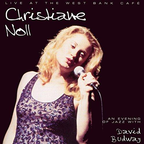 Christiane Noll - Live at the West Bank Café
