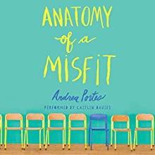 Anatomy of a Misfit (       UNABRIDGED) by Andrea Portes Narrated by Caitlin Davies