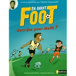 En avant foot : Hors-jeu pour Malik ?