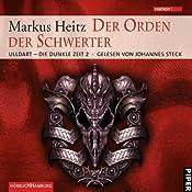 Der Orden der Schwerter (Ulldart - Die dunkle Zeit 2) | Markus Heitz