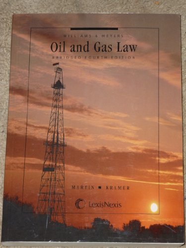 Williams & Meyers, Oil and Gas Law