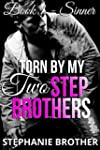 Torn by my Two Step Brothers: Sinner...