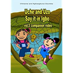Uche and Uzo Say it in Igbo vol.5 companion video