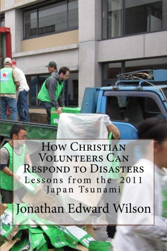 How Christian Volunteers Can Respond to Disasters: Lessons from the 2011 Japan Tsunami