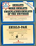 Unexplained Sniglets of the Universe