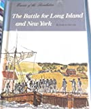 The battle for Long Island & New York (Events of the Revolution) (0516046713) by Lee, Susan
