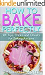 HOW TO BAKE: BAKING: 101 Tips, Tricks...
