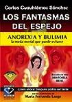 Fantasmas del Espejo-Anorexia y Bulimia