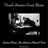 Sinatra - Basie: An Historic Musical First (Remastered 2015) (Remastered 2015)