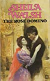 Rose Domino (009930340X) by Walsh, Sheila