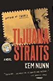 img - for Tijuana Straits: A Novel book / textbook / text book