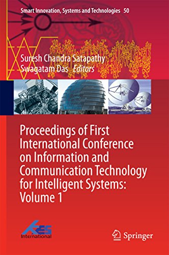 Proceedings of First International Conference on Information and Communication Technology for Intelligent Systems: Volume 1 (Smart Innovation, Systems and Technologies)