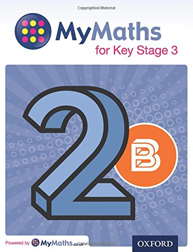 MyMaths: for Key Stage 3: Student Book 2B (Mymaths for Ks3)