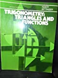 Trigonometry: Triangles & Functions (0201038684) by Keedy, Mervin L.