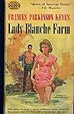 Lady Blanche Farm (0552088722) by Keyes, Frances Parkinson