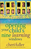 img - for Opening Your Child's Nine Learning Windows book / textbook / text book