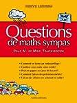 Questions de maths sympas pour M. et...