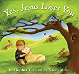 Yes, Jesus Loves You
