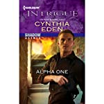 Alpha One: Shadow Agents (       UNABRIDGED) by Cynthia Eden Narrated by Romy Nordlinger