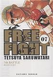echange, troc Tetsuya Saruwatari - Free Fight Tome 7