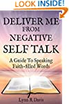 Deliver Me From Negative Self Talk: F...