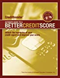 CreditBooster: Ultimate Guide to a Better Credit Score     credit, debt, credit scores, credit reports, free credit reports