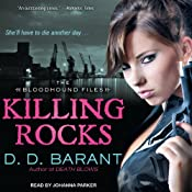 Killing Rocks: Bloodhound Files, Book 3 | [D. D. Barant]