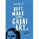 Let's Make Some Great Artby Marion Deuchars