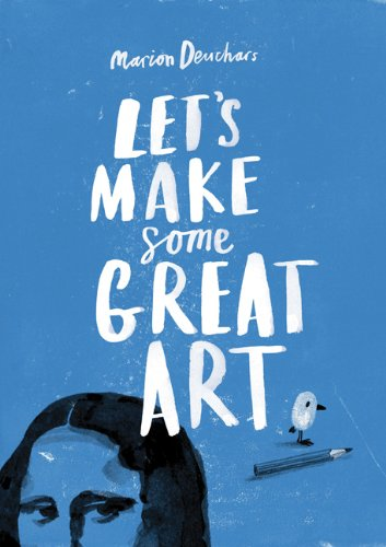 Let's make some great art /anglais
