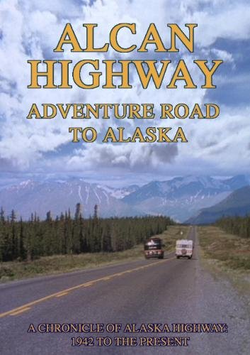 alcan-highway-adventure-road-to-alaska-dvd-2012-ntsc
