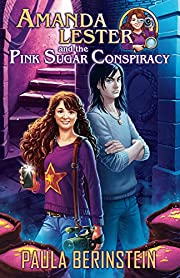 Amanda Lester and the Pink Sugar Conspiracy (Amanda Lester, Detective Book 1)