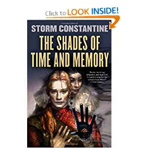The Shades of Time and Memory 2/3 - Storm Constantine