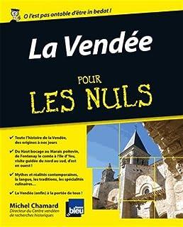 La Vendée pour les nuls, Chamard, Michel