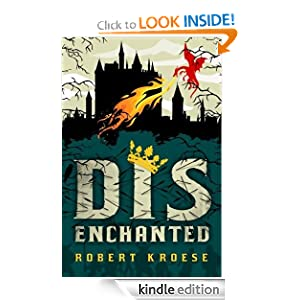 Kindle Book Bargain: Disenchanted (Kindle Serial), by Robert Kroese. Publisher: 47North (November 6, 2012)