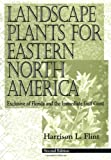 img - for Landscape Plants for Eastern North America: Exclusive of Florida and the Immediate Gulf Coast, 2nd Edition book / textbook / text book