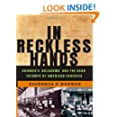In Reckless Hands: Skinner v. Oklahoma and the Near-Triumph of American Eugenics