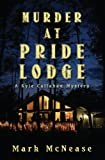 Murder at Pride Lodge: A Kyle Callahan Mystery