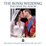The Choir of Westminster Abbey The Royal Wedding - Official Album (Deluxe 2CD Version)
