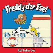 Auf hoher See (Freddy der Esel 10) | Olaf Franke, Tim Thomas