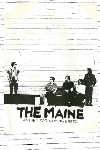 The Maine: Anthem for a Dying Breed