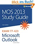 MOS 2013 Study Guide for Microsoft Ou...