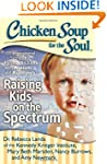 Chicken Soup for the Soul: Raising Ki...