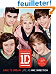 One Direction: Dare to Dream: Life as...